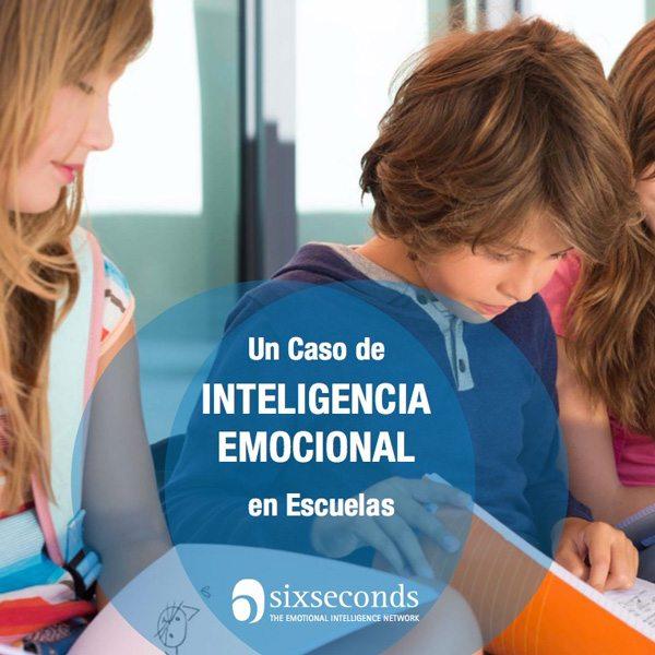 Un Caso de Inteligencia Emocional en Escuelas